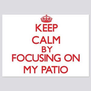 Keep Calm by focusing on My Patio Invitations