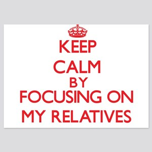 Keep Calm by focusing on My Relatives Invitations
