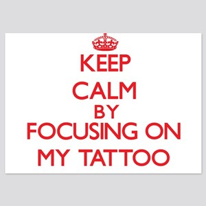 Keep Calm by focusing on My Tattoo Invitations