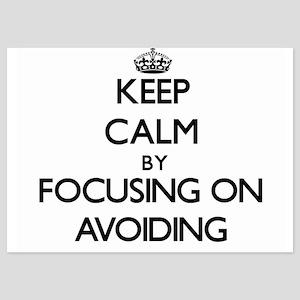 Keep Calm by focusing on Avoiding Invitations