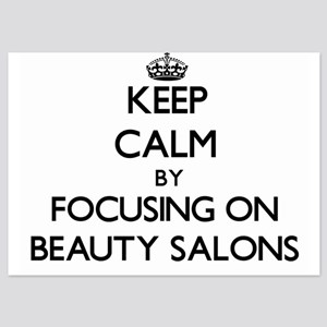 Keep Calm by focusing on Beauty Salons Invitations