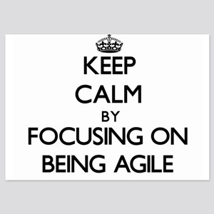 Keep Calm by focusing on Being Agile Invitations