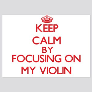 Keep Calm by focusing on My Violin Invitations