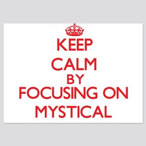 Keep Calm by focusing on Mystical Invitations
