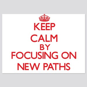 Keep Calm by focusing on New Paths Invitations