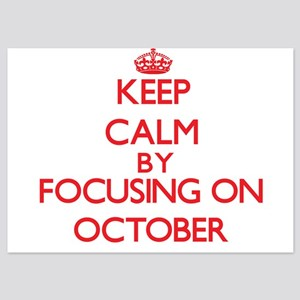 Keep Calm by focusing on October Invitations