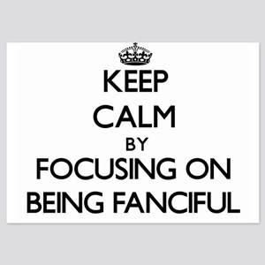 Keep Calm by focusing on Being Fancifu Invitations