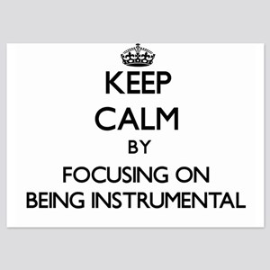 Keep Calm by focusing on Being Instrum Invitations