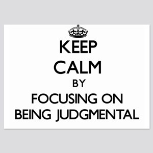 Keep Calm by focusing on Being Judgmen Invitations