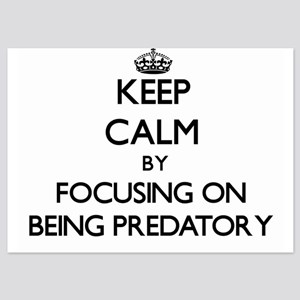 Keep Calm by focusing on Being Predato Invitations