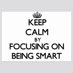Keep Calm by focusing on Being Smart Invitations