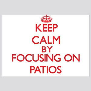 Keep Calm by focusing on Patios Invitations