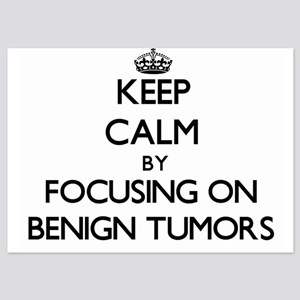 Keep Calm by focusing on Benign Tumors Invitations