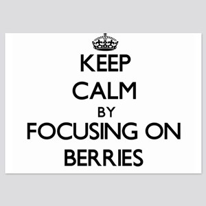 Keep Calm by focusing on Berries Invitations