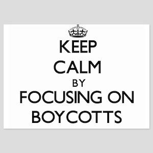 Keep Calm by focusing on Boycotts Invitations