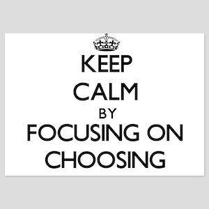 Keep Calm by focusing on Choosing Invitations