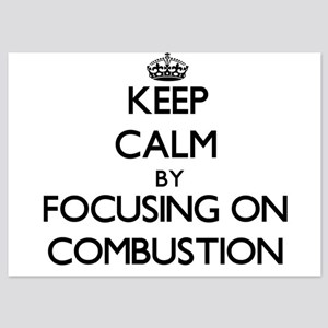 Keep Calm by focusing on Combustion Invitations