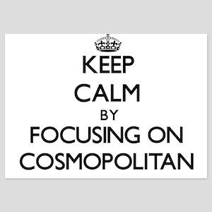Keep Calm by focusing on Cosmopolitan Invitations