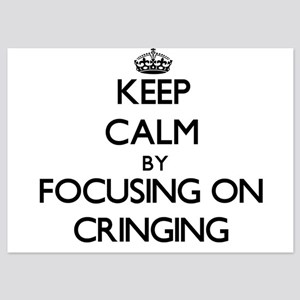 Keep Calm by focusing on Cringing Invitations