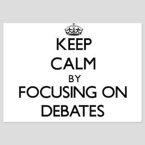 Keep Calm by focusing on Debates Invitations