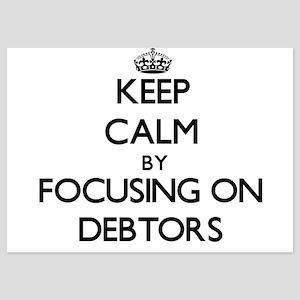 Keep Calm by focusing on Debtors Invitations