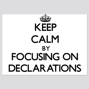 Keep Calm by focusing on Declarations Invitations