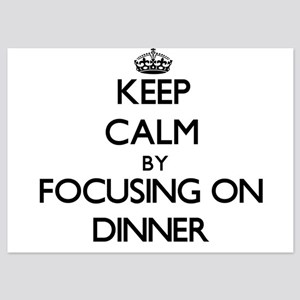 Keep Calm by focusing on Dinner Invitations