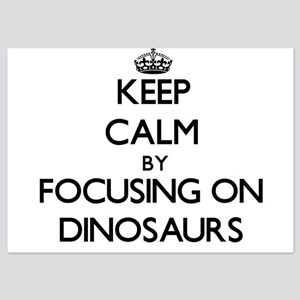 Keep Calm by focusing on Dinosaurs Invitations
