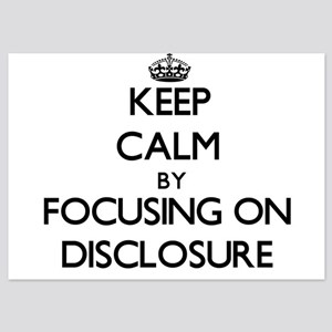 Keep Calm by focusing on Disclosure Invitations