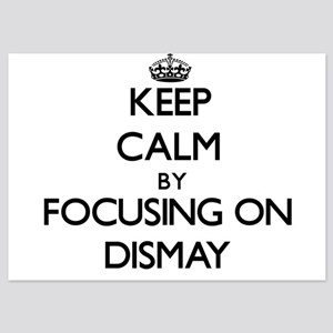 Keep Calm by focusing on Dismay Invitations