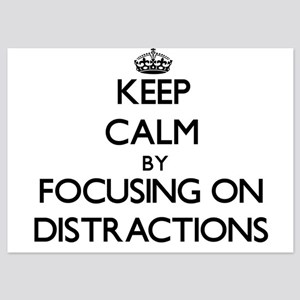 Keep Calm by focusing on Distractions Invitations