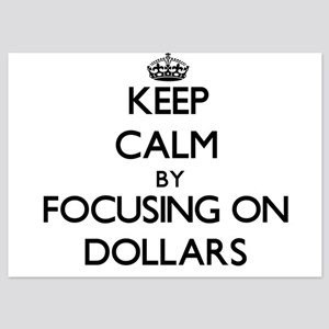 Keep Calm by focusing on Dollars Invitations
