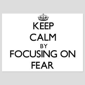 Keep Calm by focusing on Fear Invitations
