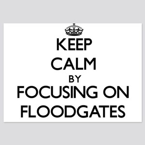 Keep Calm by focusing on Floodgates Invitations