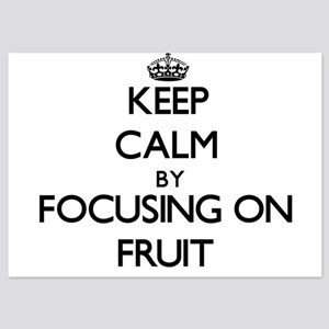 Keep Calm by focusing on Fruit Invitations