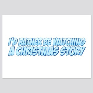 I'd Rather Be Watching A Christmas Story 5x7 Flat