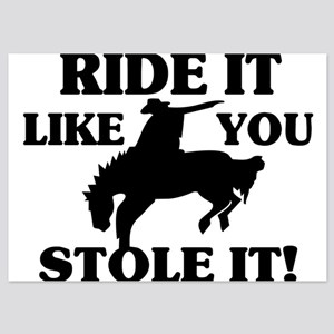 Ride It Like You Stole It Cowboy 5x7 Flat Cards