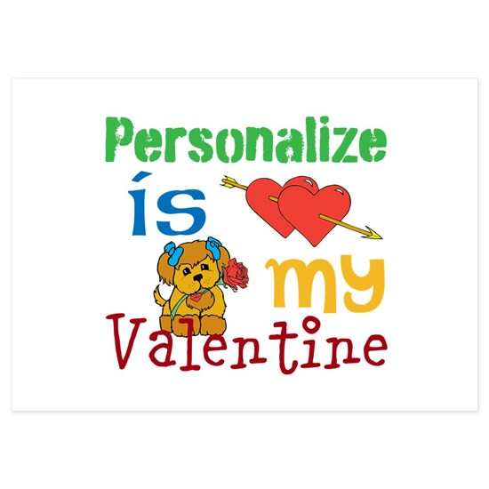 Personalize/ Is My Valentine
