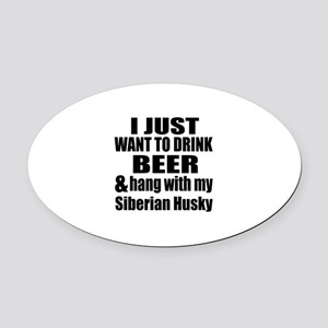 Hang With My Siberian Husky Oval Car Magnet