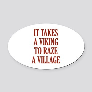 It Takes A Viking Oval Car Magnet