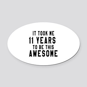 11 Years Birthday Designs Oval Car Magnet