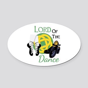 LORD OF THE Dance Oval Car Magnet