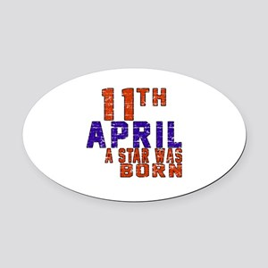 11 April A Star Was Born Oval Car Magnet
