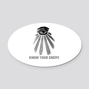 Know Your Enemy 1 Oval Car Magnet