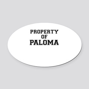 Property of PALOMA Oval Car Magnet