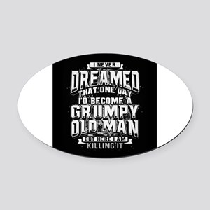 Grumpy old man Oval Car Magnet