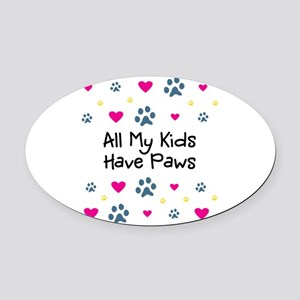All My Kids Have Paws Oval Car Magnet