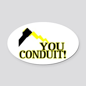 You Conduit Oval Car Magnet