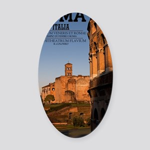 Rome - Colosseum and Temple of Ven Oval Car Magnet