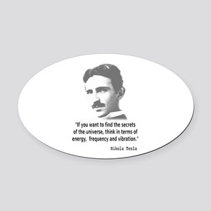 Quote By Nikola Tesla Oval Car Magnet